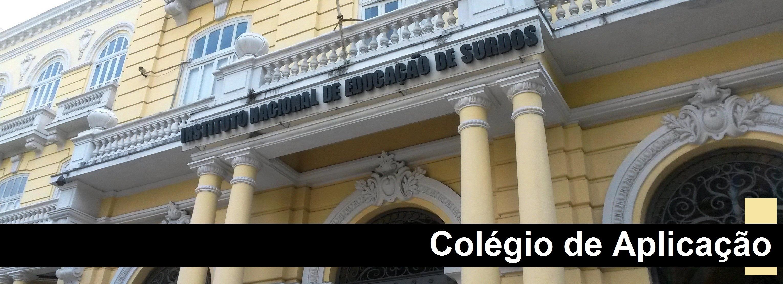 Colégio de Aplicação do INES abre inscrições para matrícula no ano letivo de 2018